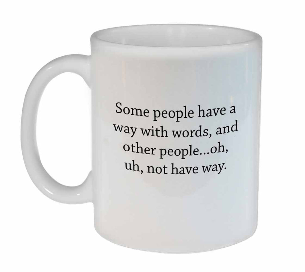 Way With Words- Coffee or Tea Mug
