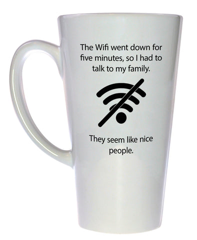 The Wifi Went Down Coffee or Tea Mug, Latte Size