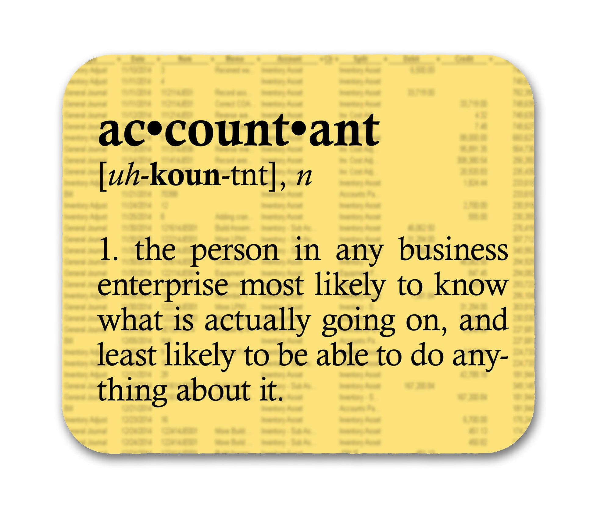 Best Accounting Quotes: Accountant DefinitionFunny Quote Mouse Pad