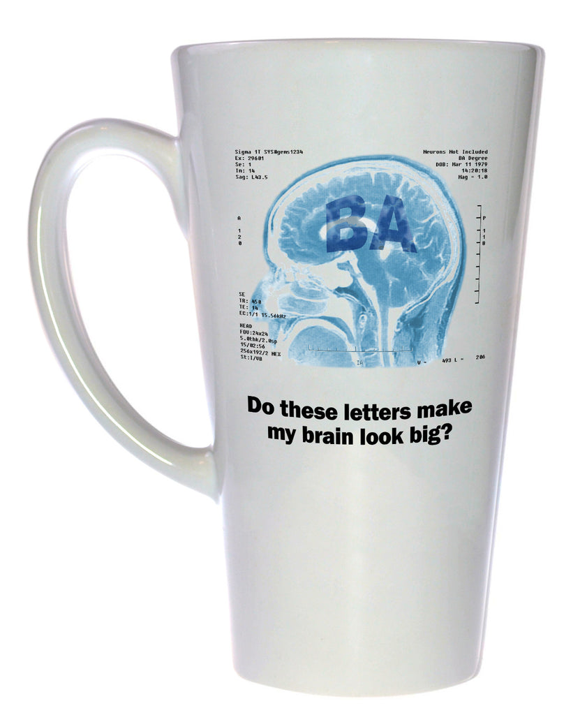 Does This Degree Make My Brain Look Big? Graduate Latte Mug
