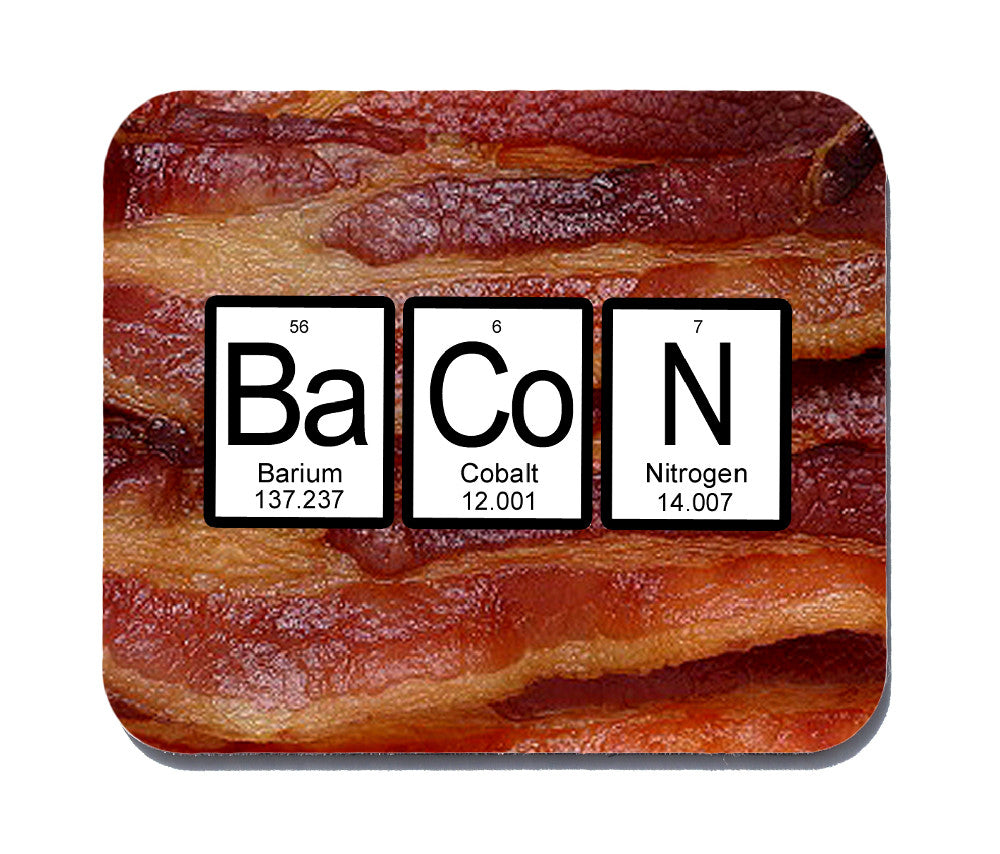 Bacon periodic table mouse pad neurons not included gamestrikefo Gallery