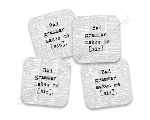 Bad Grammar Makes Me [Sic] Neoprene Coaster Set