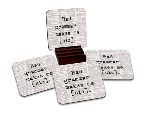 Bad Grammar Makes Me [sic] Coasters with Display Holder