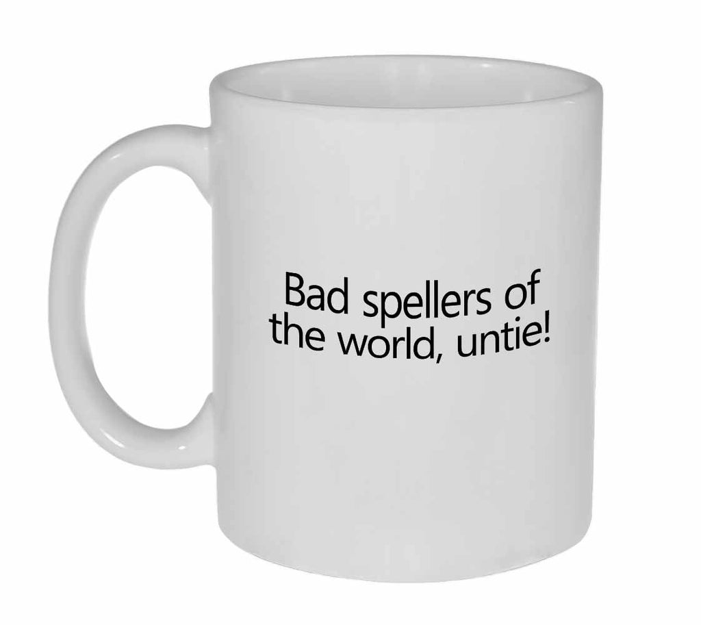 Bad Spellers of the World, Untie Coffee or Tea Mug
