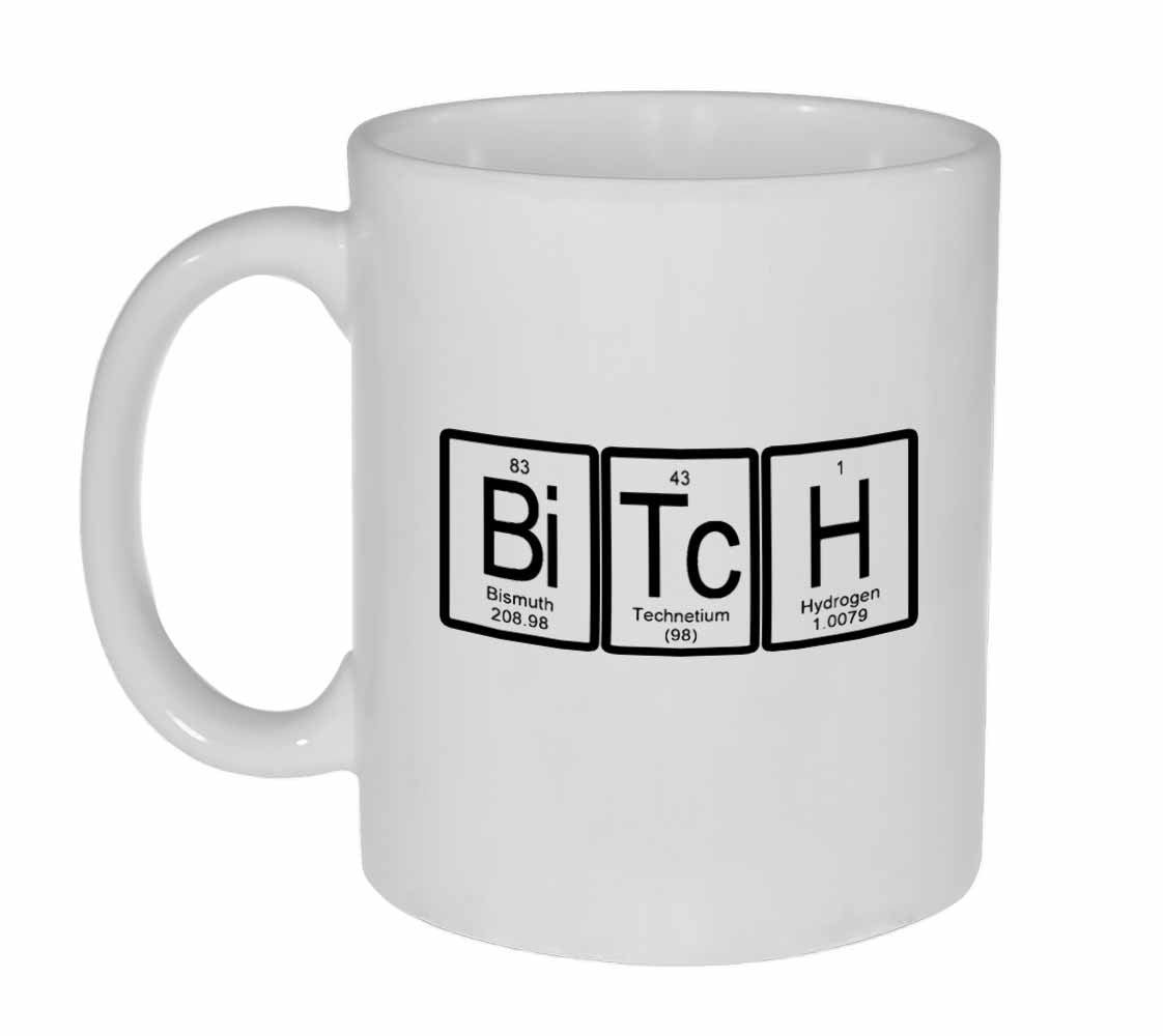 Bitch Periodic Table Of Elements Coffee Or Tea Mug Neurons Not
