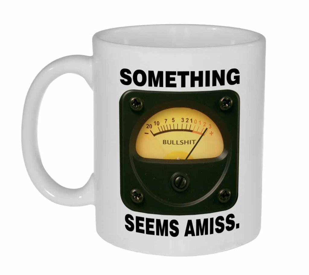 Bullsh*t detector Coffee or Tea Mug