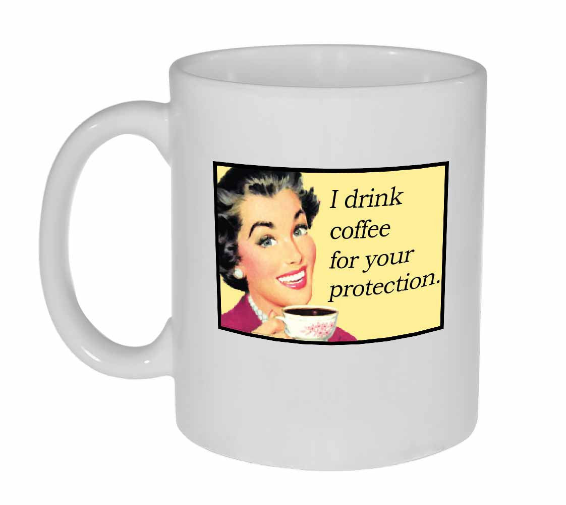 Retro I Drink Coffee For Your Protection Coffee Mug Neurons Not Included