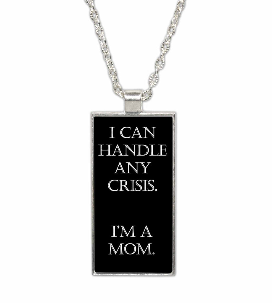 Mom Crisis  Pendant Necklace