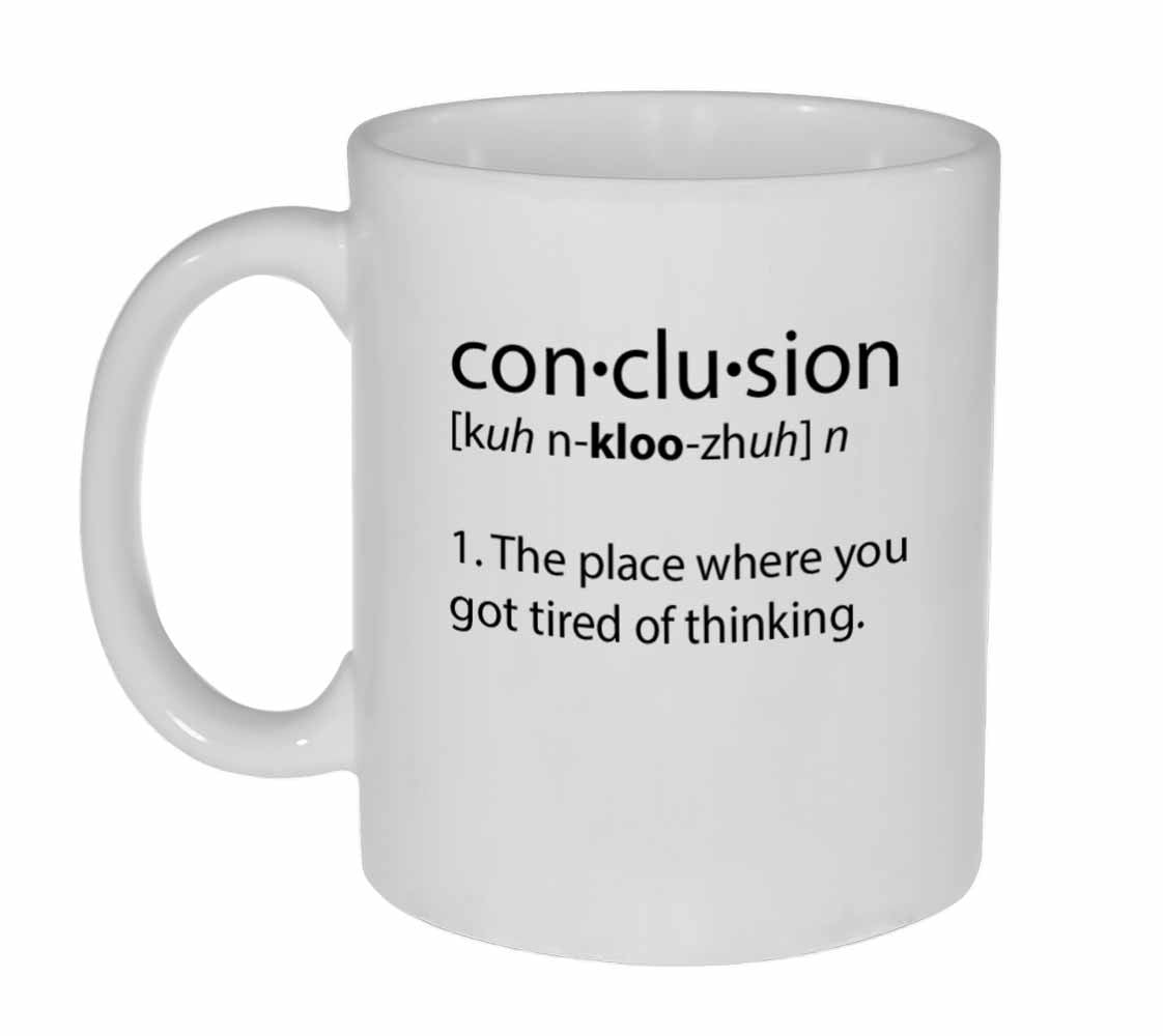 conclusion definition coffee or tea mug neurons not included
