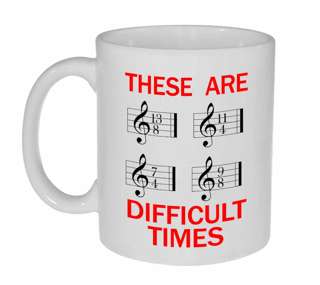 These are difficult times Sheet music Coffee or Tea Mug