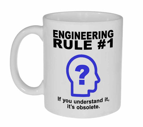 Engineering Rule #1 Coffee or Tea Mug