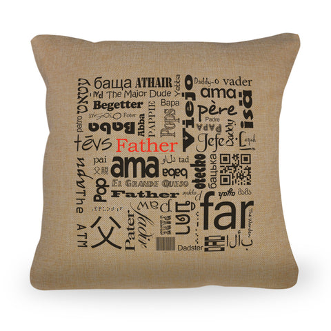 "Father in Different Languages Pillow Cover - Natural Color - Zipper Enclosure - 18""x18"""