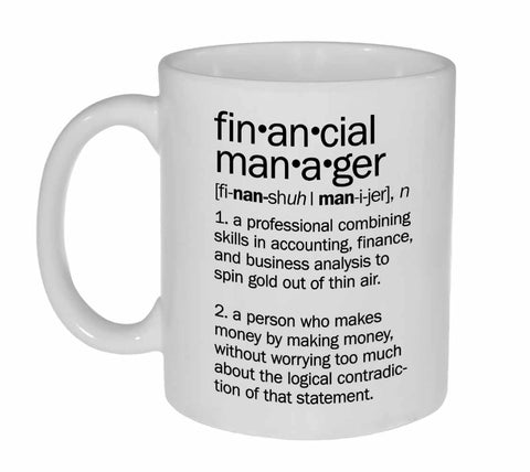 Financial manager Definition Coffee or Tea Mug