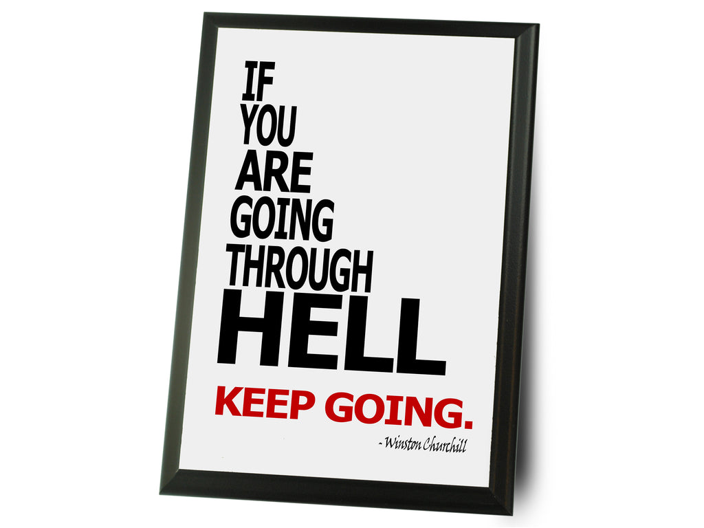 "If You're Going Thru Hell Typography Plaque 9"" x 12"""