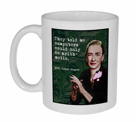 Grace Hopper Famous Scientists Coffee or Tea Mug