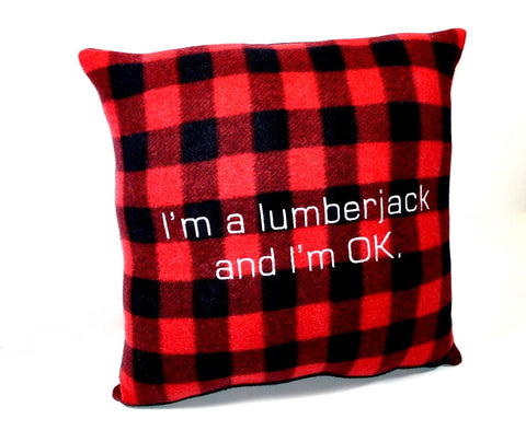 I'm a lumberjack and I'm OK Emboidered Fleece Pillow