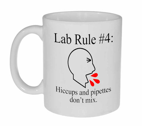 Lab Rule #4 Coffee or Tea Mug