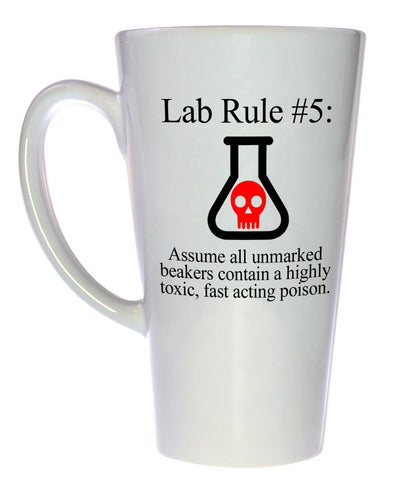 Lab Rule #5: Assume all unmarked beakers contain an extremely toxic poison Mug, Latte Size