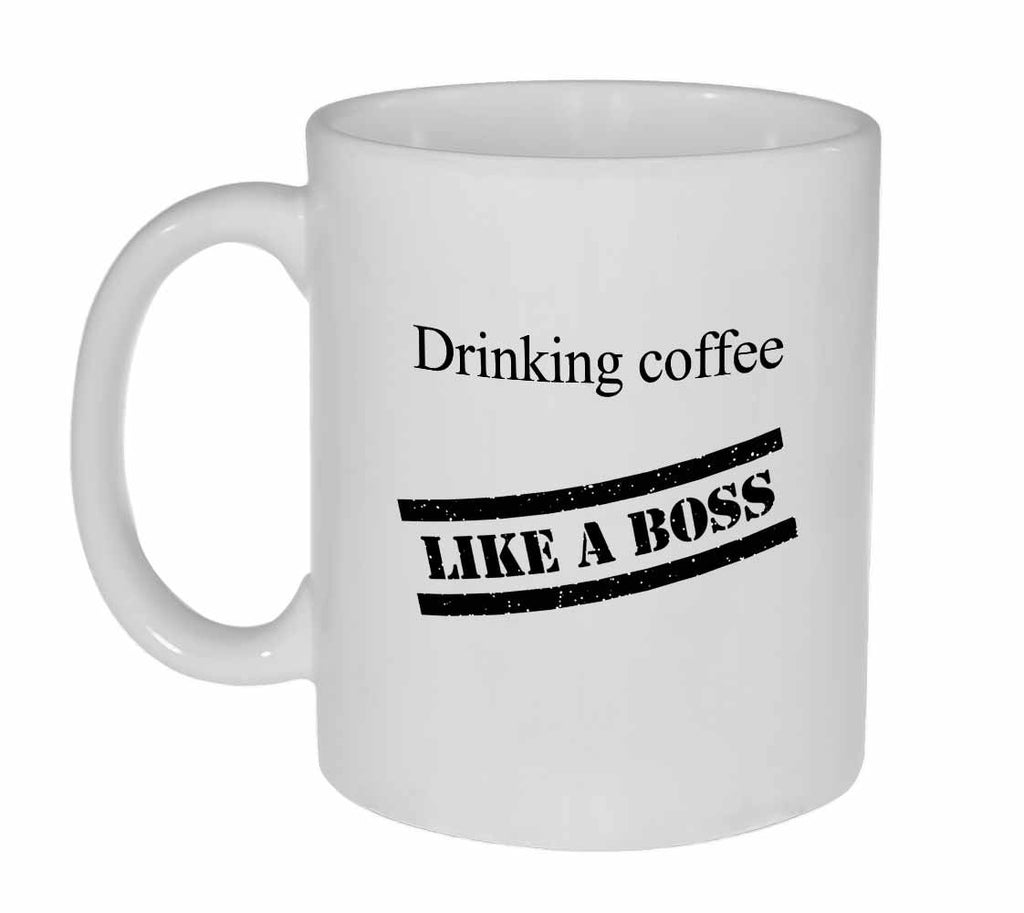Like a Boss Coffee or Tea Mug