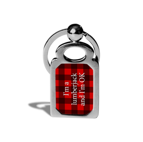 I'm a lumberjack and I'm OK metal key chain or ring