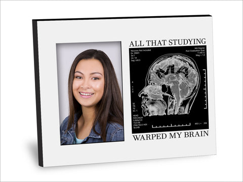 MA Degree Picture Frame - All That Studying Warped My Brain