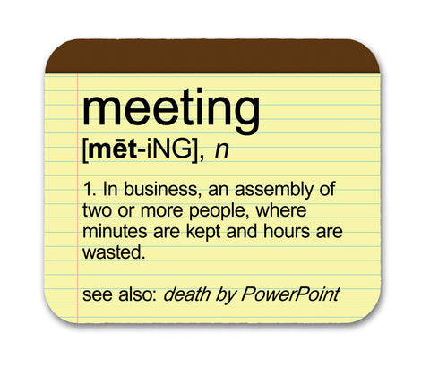 Meeting Definition Mouse Pad by Neurons Not Included