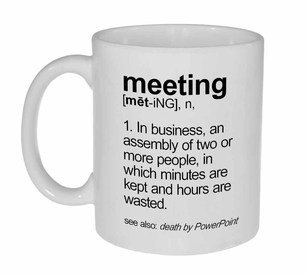 Meeting Definition Coffee or Tea Mug