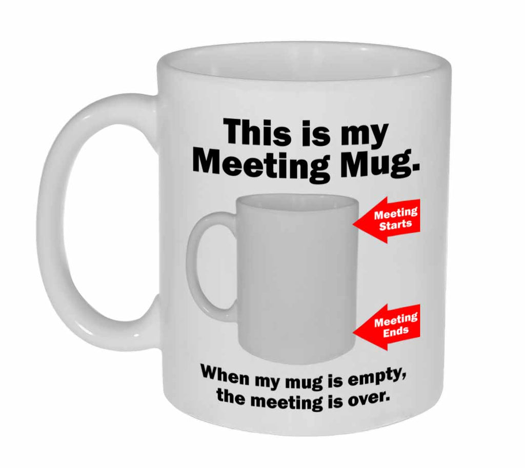 This is my Meeting Mug