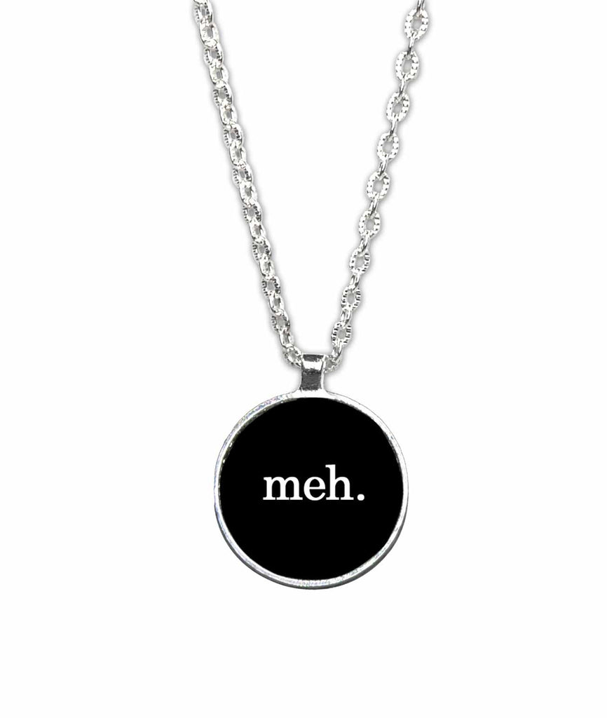 meh 1 inch Diameter Pendant Necklace