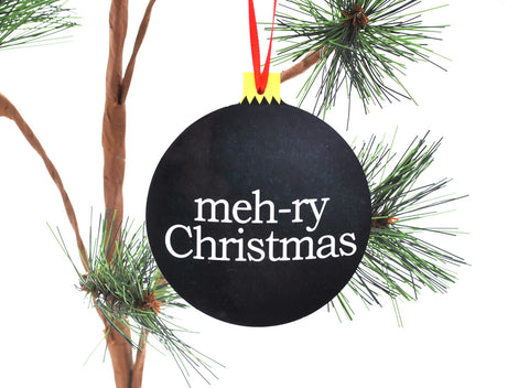 Meh-ry Christmas Funny Black Christmas ornament