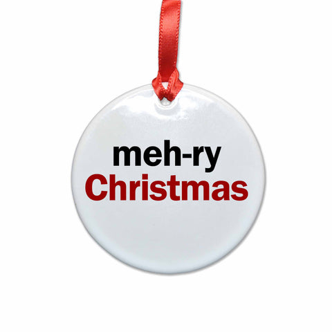 Meh-Ry Christmas Ceramic Christmas Ornament