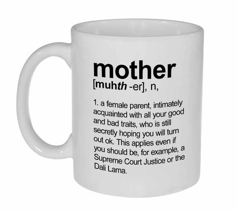 Mother Definition Coffee or Tea Mug