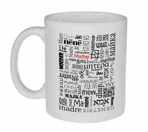 Mother Coffee or Tea Mug - Mother Written in Different Languages - Mother's Day Gift