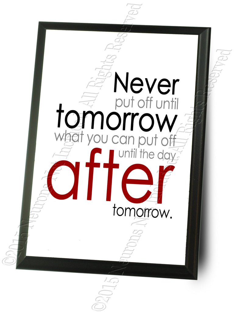 Procrastinators Motto Typography Art Wall Plaque