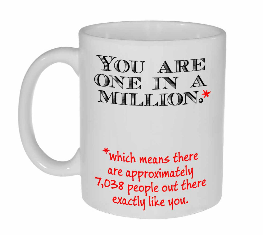One in a Million Coffee or Tea Mug