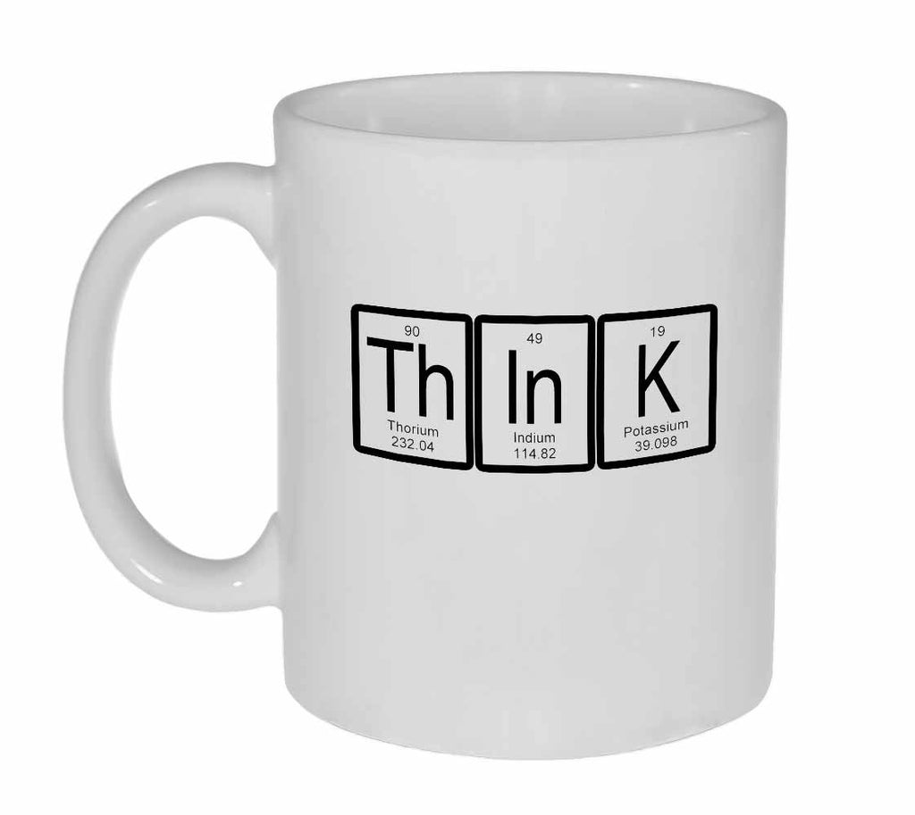 Think Coffee or Tea Mug Periodic Table of Elements