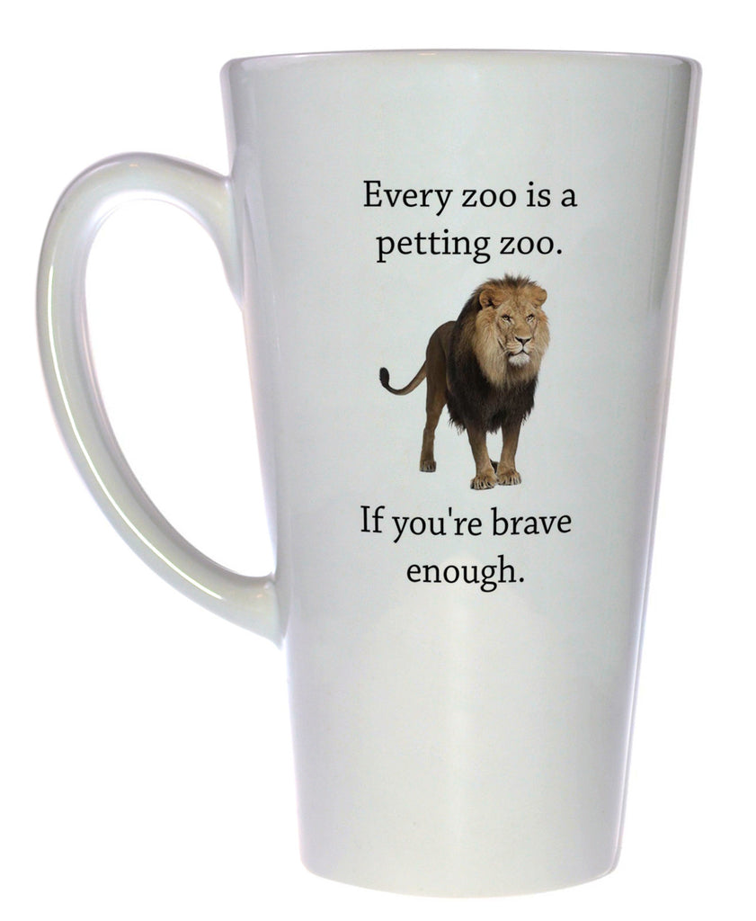 Every Zoo Is A Petting Zoo Coffee or Tea Mug, Latte Size