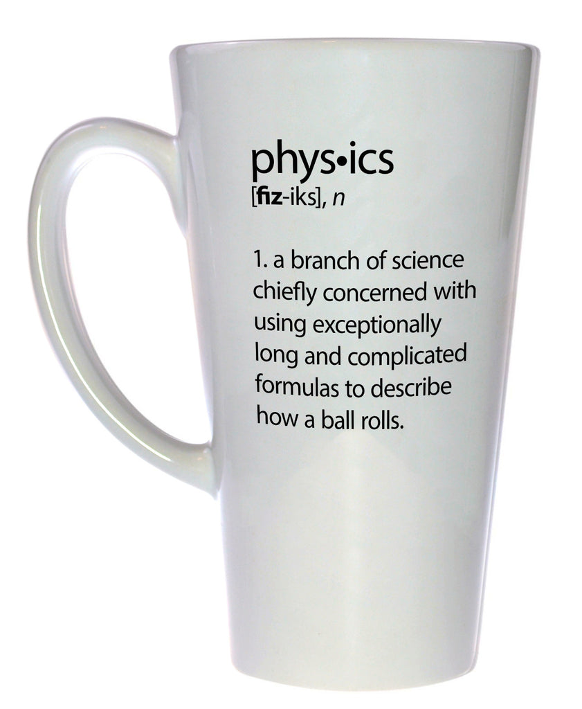 Physics Definition Tall  Coffee or Tea Mug, Latte Size