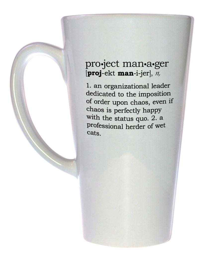Project Manager Definition Tall Coffee or Tea Mug, Latte Size