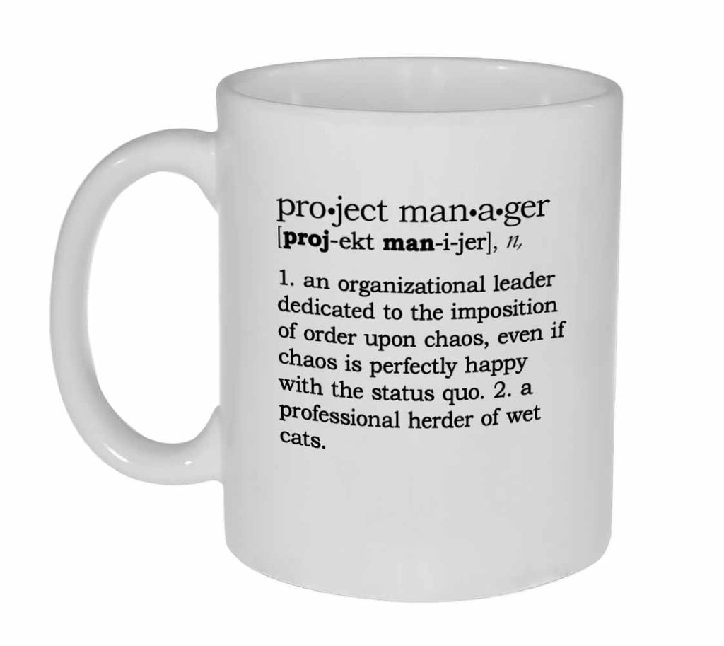 Project Manager Definition Coffee or Tea Mug