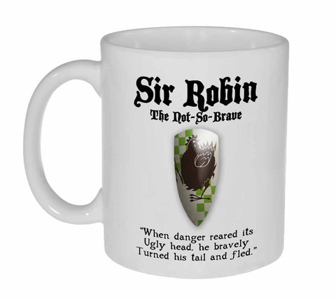 Sir Robin - Monty Python and the Holy Grail Coffee or Tea Mug