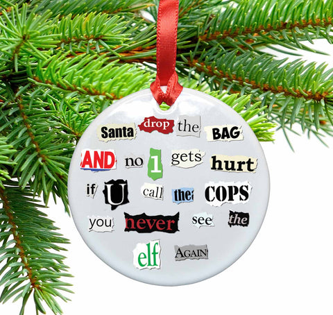 Santa Ransom Note Ceramic Christmas Ornament