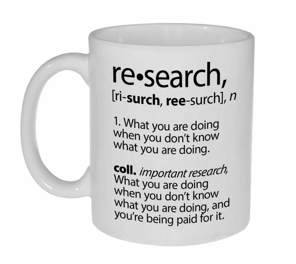 Research Definition Coffee or Tea Mug
