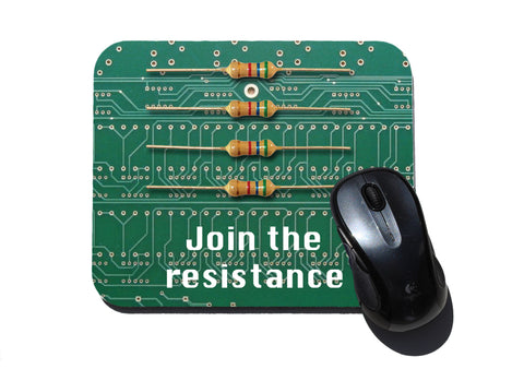 Join the Resistance (Resistors) Computer Mouse Pad