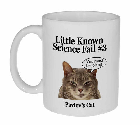 Little Known Science Failures - Pavlov's Cat Coffee or Tea Mug