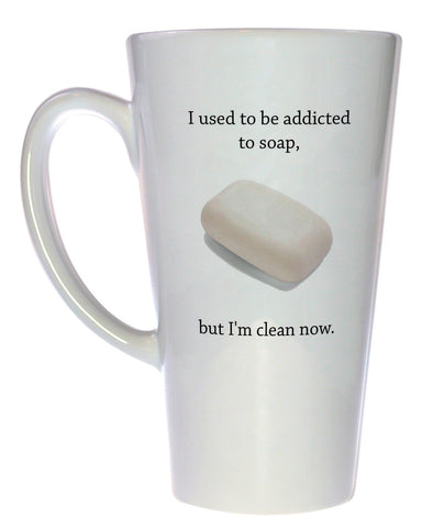 I Used to be Addicted to Soap Coffee or Tea Mug, Latte Size