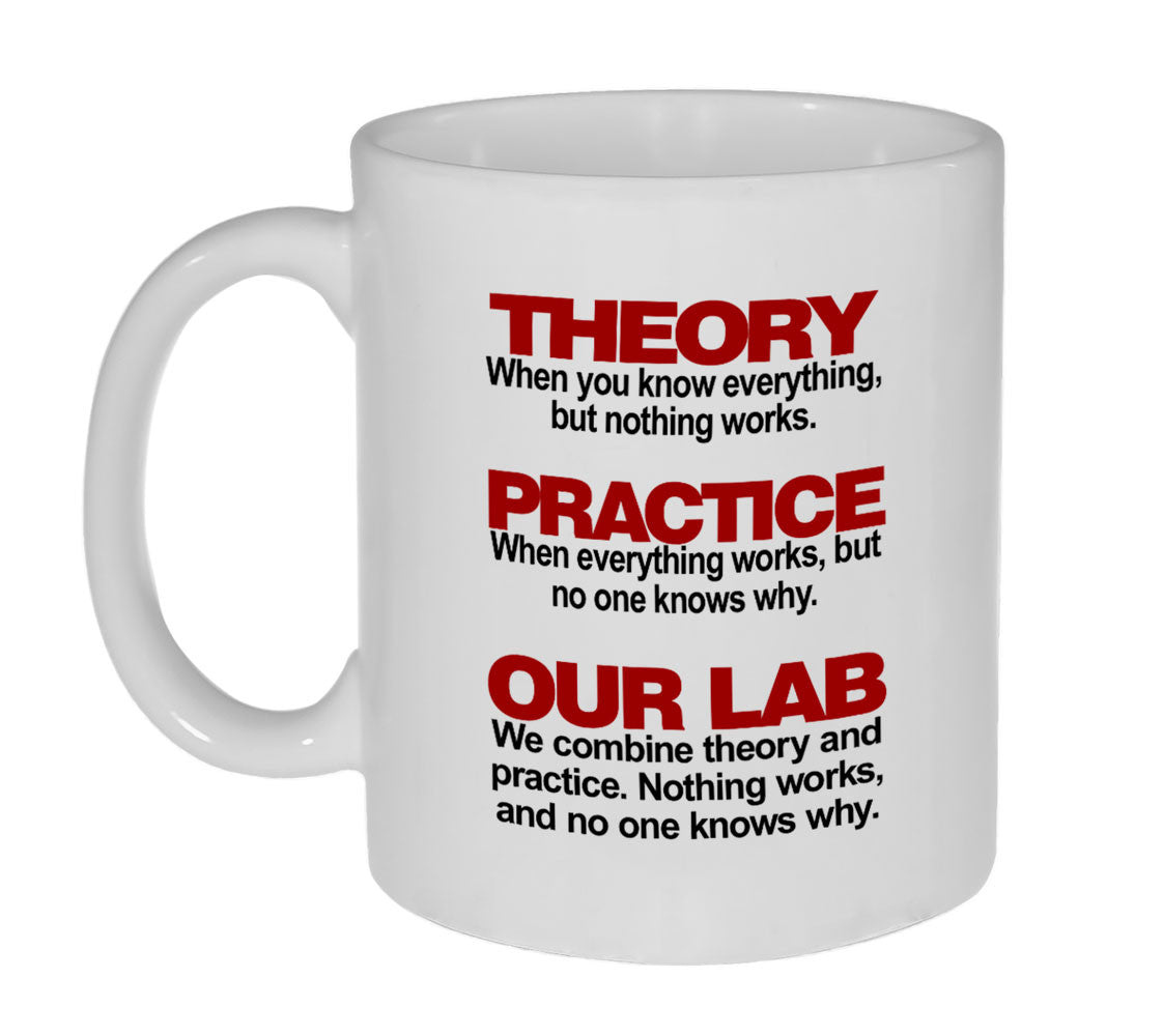 Theory and Practice Coffee or Tea Mug - 11oz – Neurons Not Included™