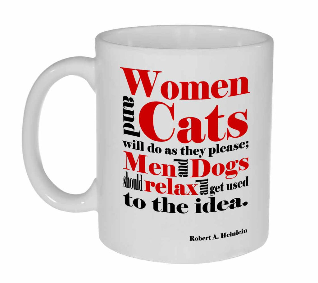 Women and Cats Quote Coffee or Tea Mug