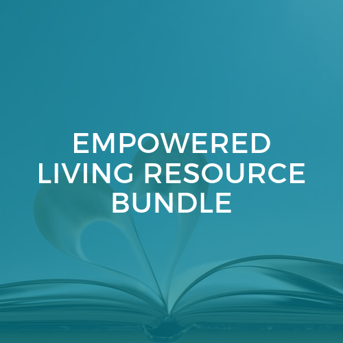 Empowered Living Resource Bundle