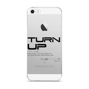 """TURN UP"" iPhone Case"